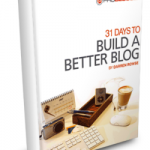 Making Money Online Starts With Build a Better Blog
